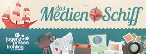 Jugendpressefrühling 2016: das Medienschiff